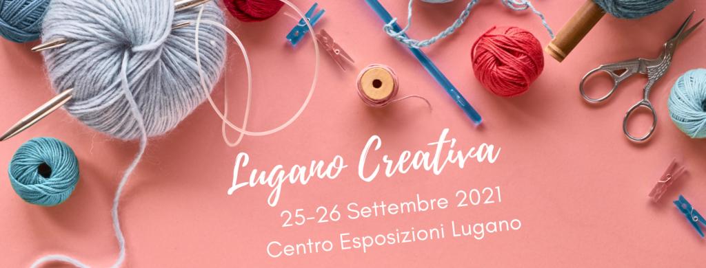 aprono le iscrizioni espositori per Lugano Creativa 2021
